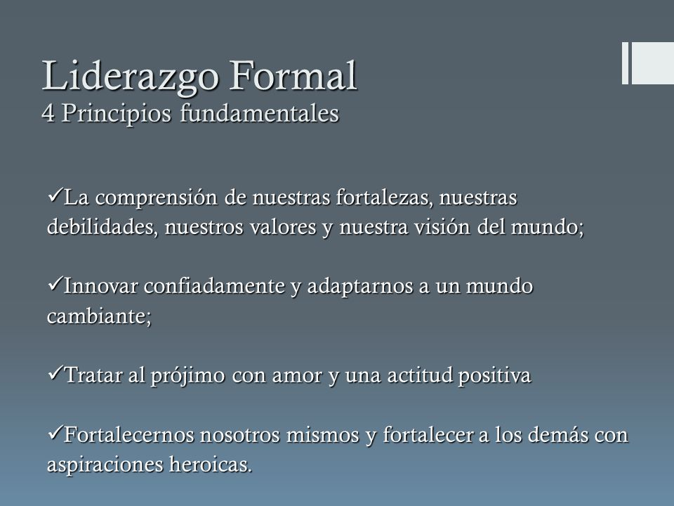 Liderazgo Formal 4 Principios fundamentales