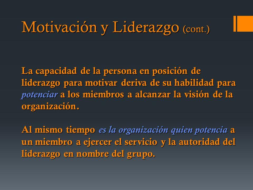 Motivación y Liderazgo (cont.)