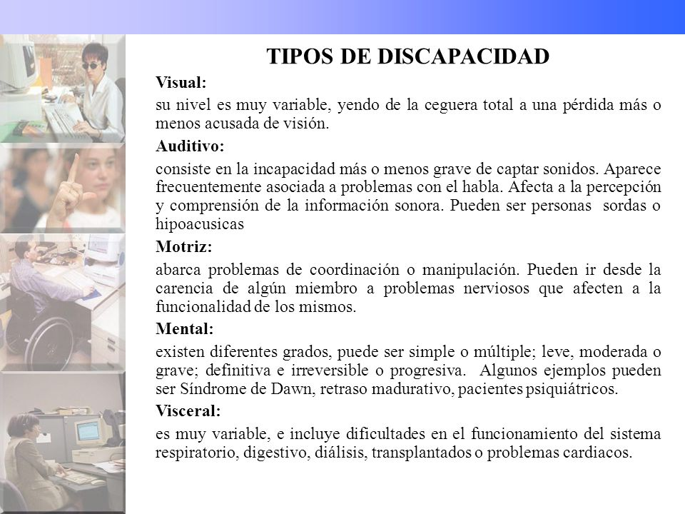 TIPOS DE DISCAPACIDAD Visual: