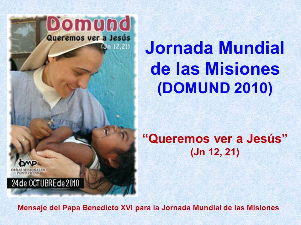 Mensaje del Papa Benedicto XVI para la Jornada Mundial de las Misiones