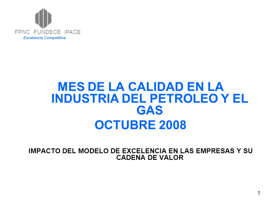MES DE LA CALIDAD EN LA INDUSTRIA DEL PETROLEO Y EL GAS OCTUBRE 2008