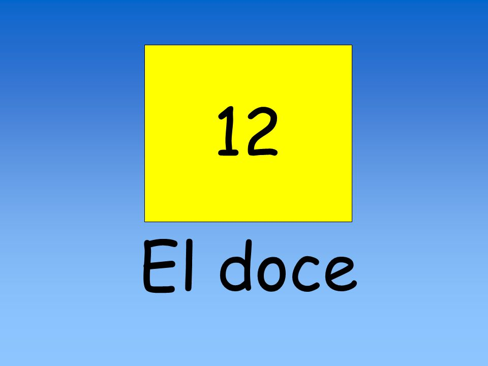 12 El doce