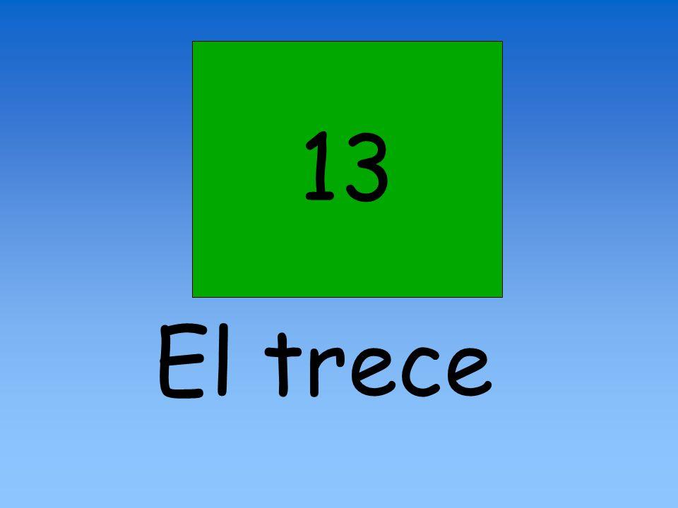 13 El trece