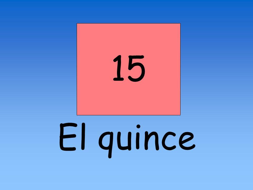 15 El quince