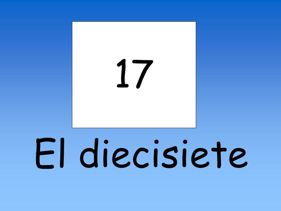 17 El diecisiete