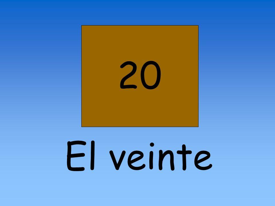 20 El veinte