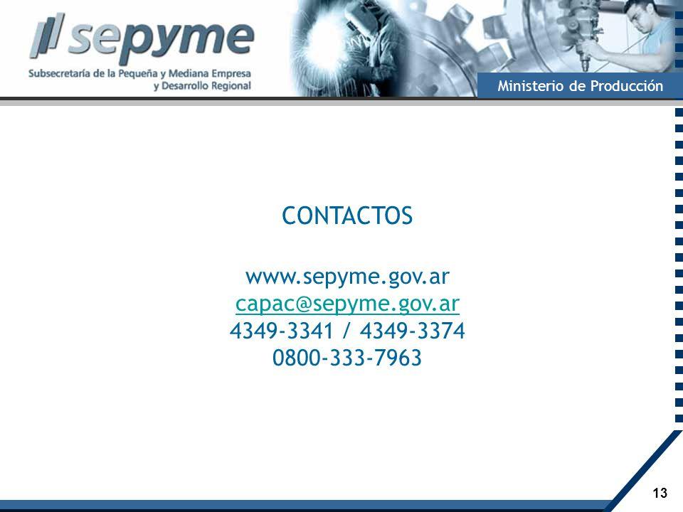 CONTACTOS www.sepyme.gov.ar capac@sepyme.gov.ar 4349-3341 / 4349-3374