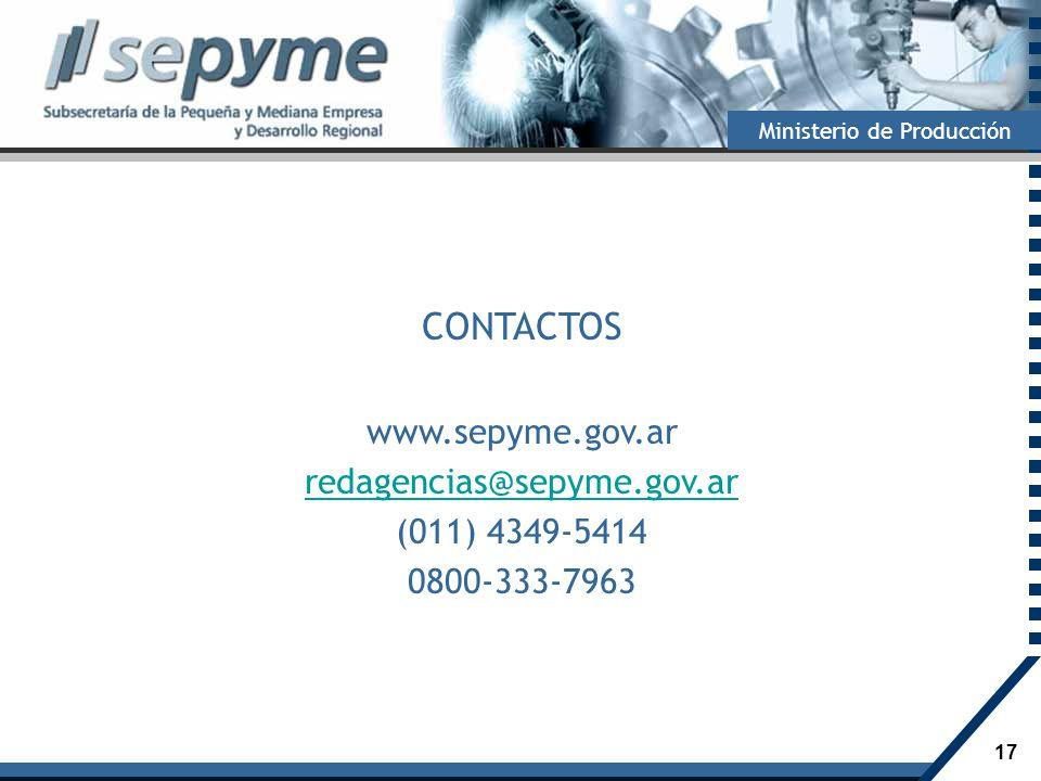 CONTACTOS www.sepyme.gov.ar redagencias@sepyme.gov.ar (011) 4349-5414