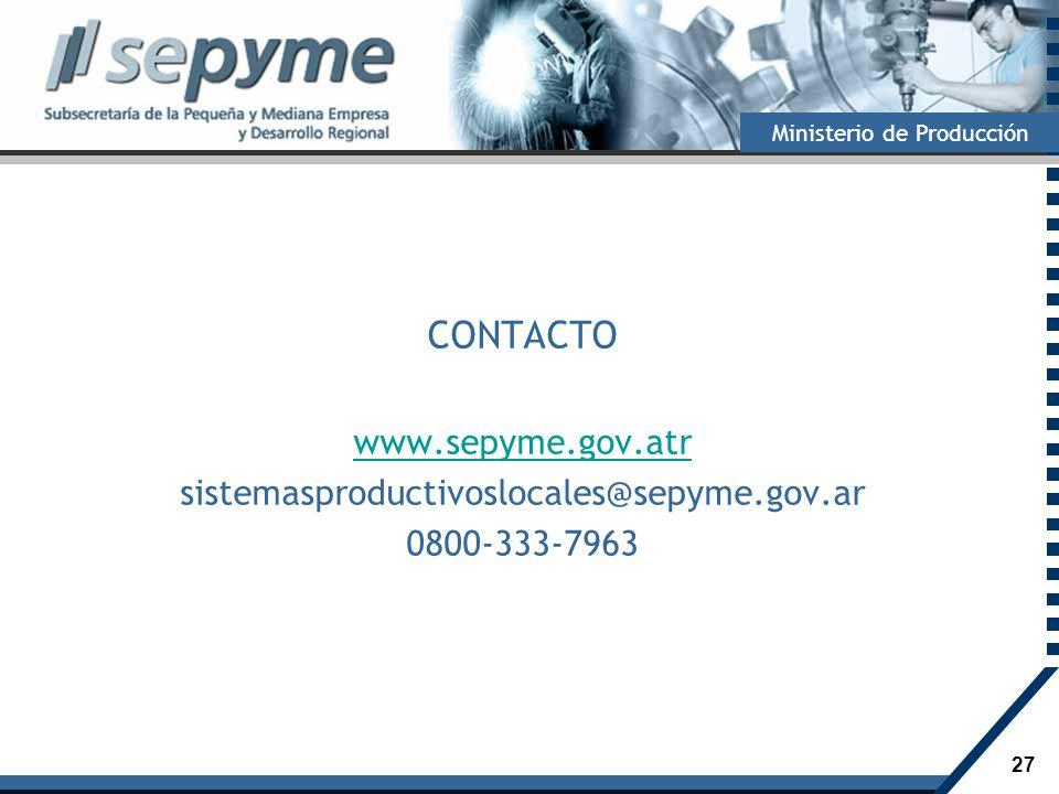 CONTACTO www.sepyme.gov.atr sistemasproductivoslocales@sepyme.gov.ar