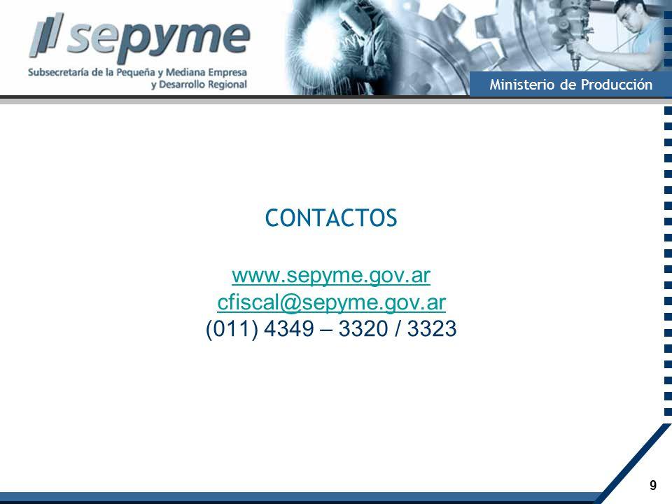 CONTACTOS www.sepyme.gov.ar cfiscal@sepyme.gov.ar