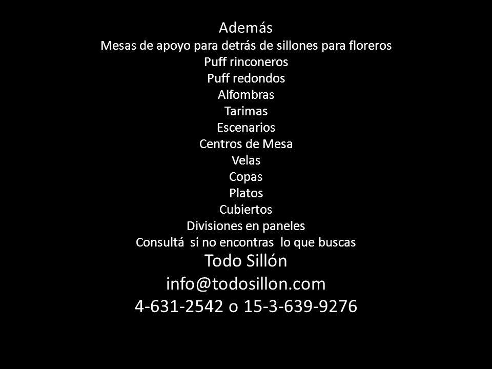 Todo Sillón info@todosillon.com 4-631-2542 o 15-3-639-9276