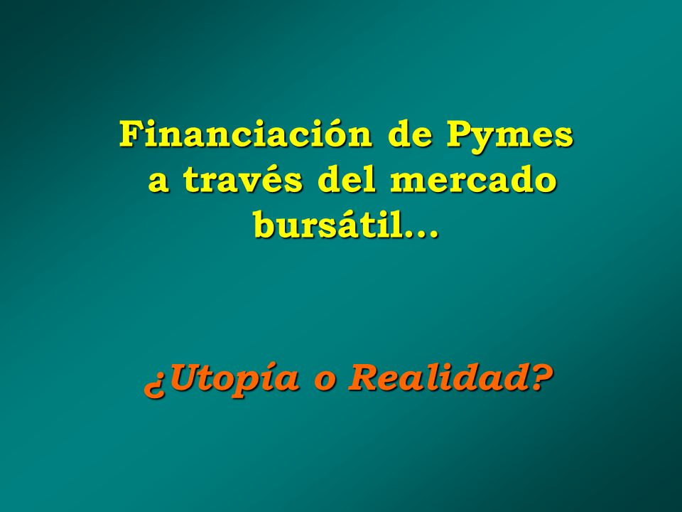 Financiación de Pymes a través del mercado bursátil…