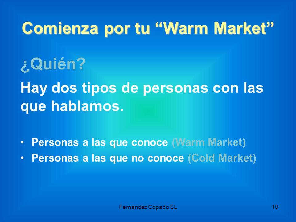 Comienza por tu Warm Market