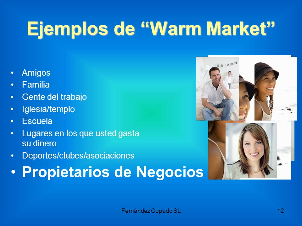 Ejemplos de Warm Market