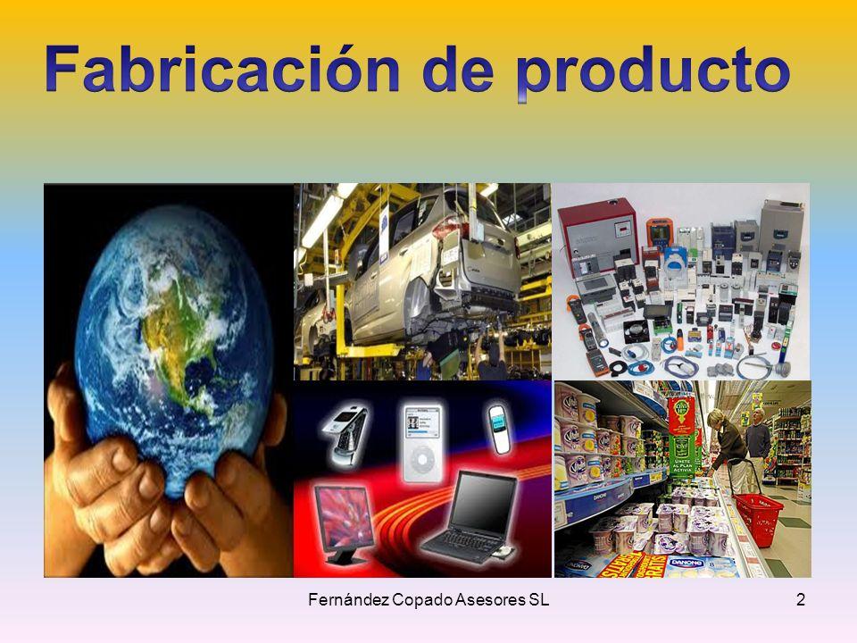 Fabricación de producto