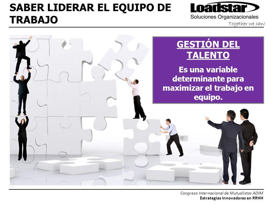 SABER LIDERAR EL EQUIPO DE TRABAJO