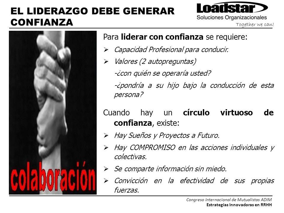 EL LIDERAZGO DEBE GENERAR CONFIANZA