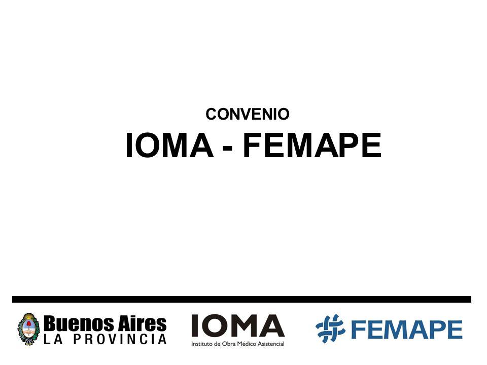 CONVENIO IOMA - FEMAPE