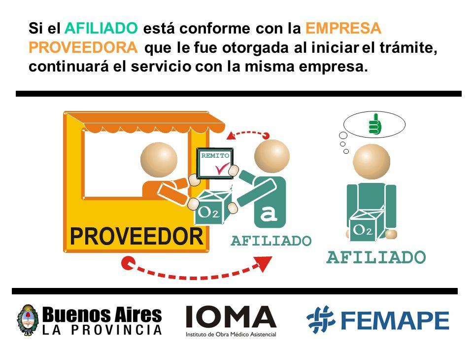 Si el AFILIADO está conforme con la EMPRESA PROVEEDORA que le fue otorgada al iniciar el trámite, continuará el servicio con la misma empresa.