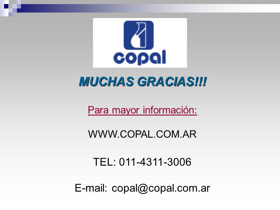 MUCHAS GRACIAS!!! TEL: 011-4311-3006 E-mail: copal@copal.com.ar