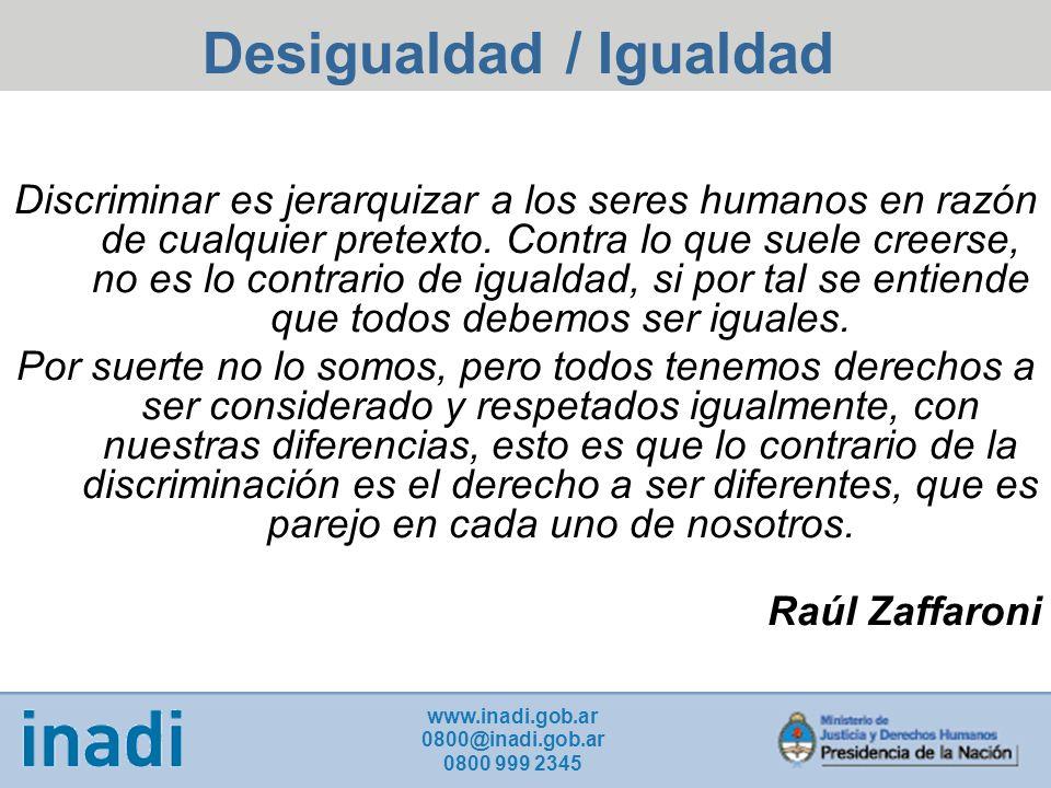 Desigualdad / Igualdad