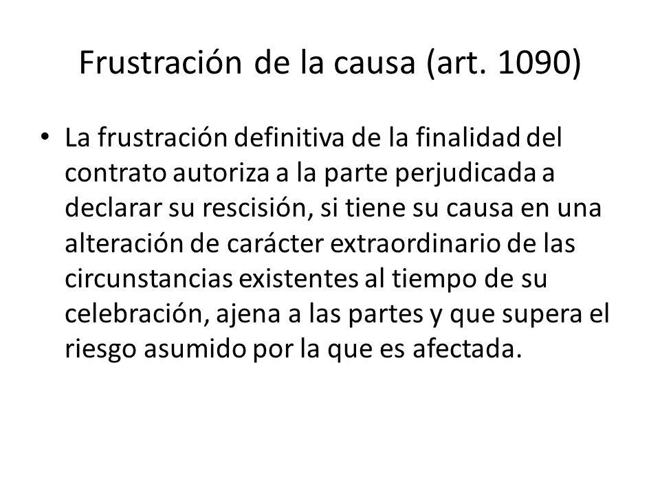 Frustración de la causa (art. 1090)