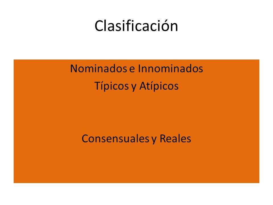 Nominados e Innominados Típicos y Atípicos Consensuales y Reales