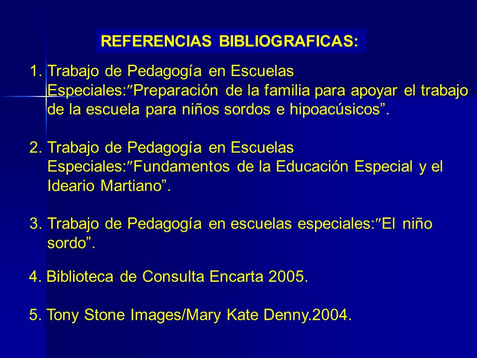 REFERENCIAS BIBLIOGRAFICAS: