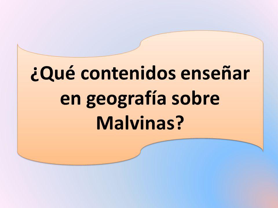 ¿Qué contenidos enseñar en geografía sobre Malvinas