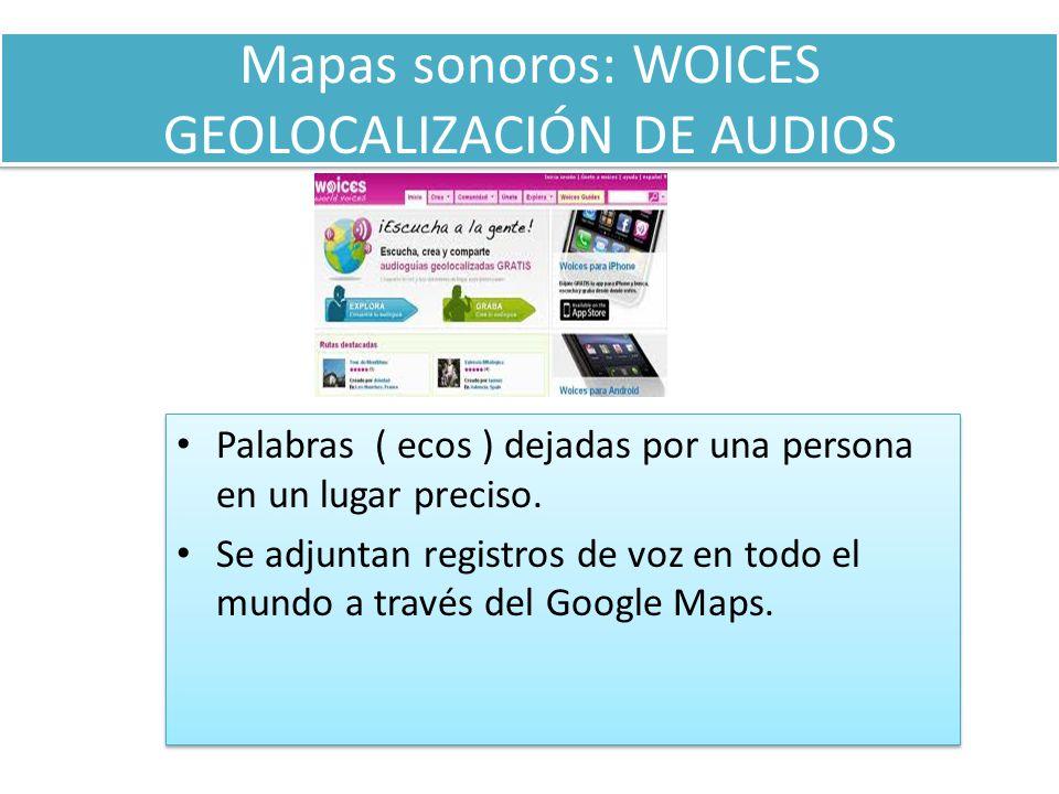 Mapas sonoros: WOICES GEOLOCALIZACIÓN DE AUDIOS