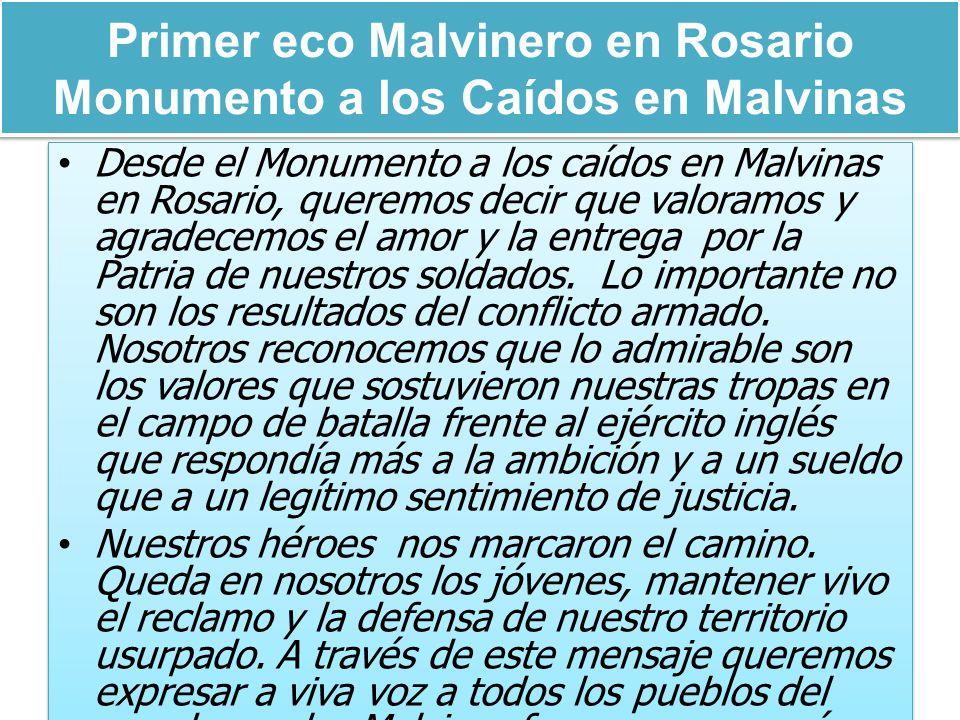 Primer eco Malvinero en Rosario Monumento a los Caídos en Malvinas