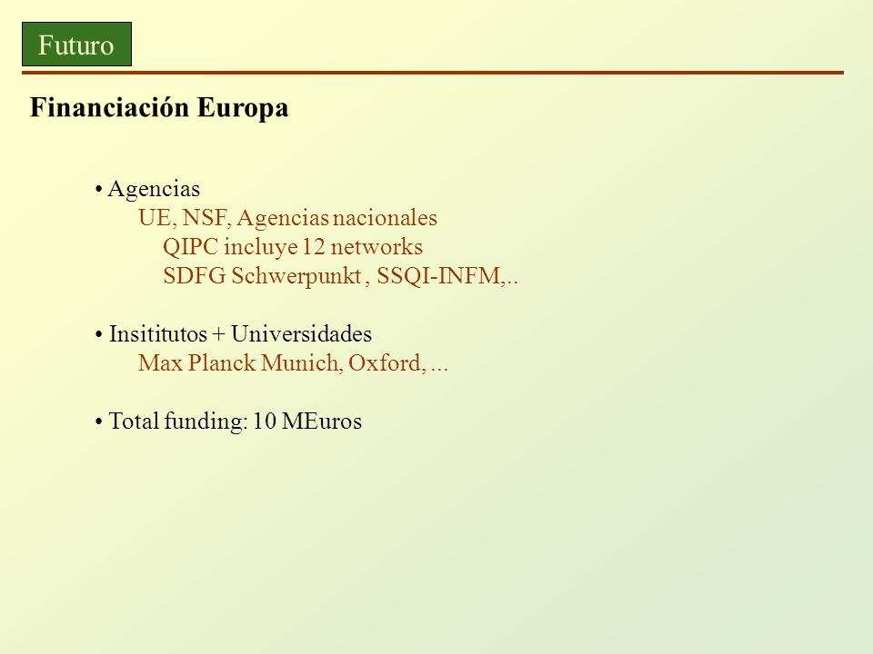 Futuro Financiación Europa Agencias UE, NSF, Agencias nacionales