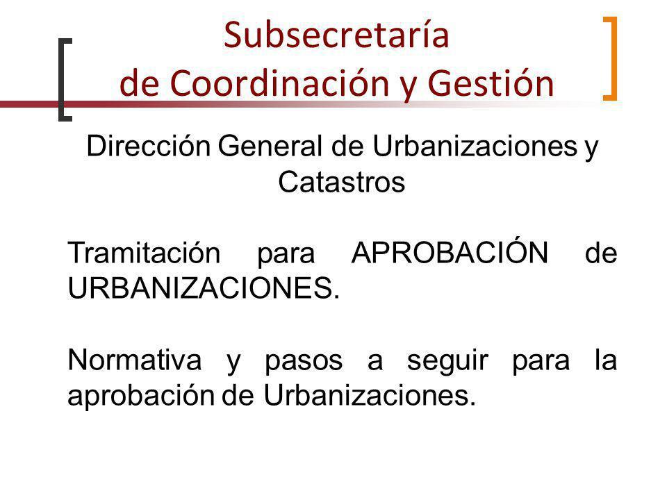 Subsecretaría de Coordinación y Gestión