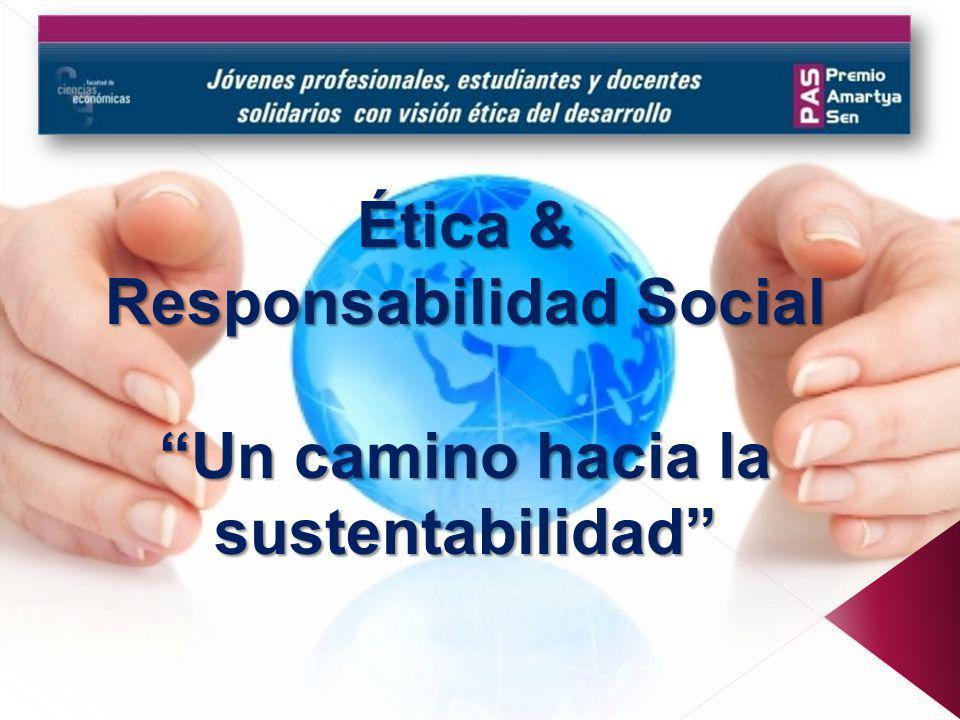 Responsabilidad Social Un camino hacia la sustentabilidad