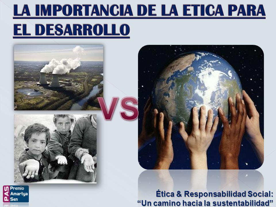 VS LA IMPORTANCIA DE LA ETICA PARA EL DESARROLLO