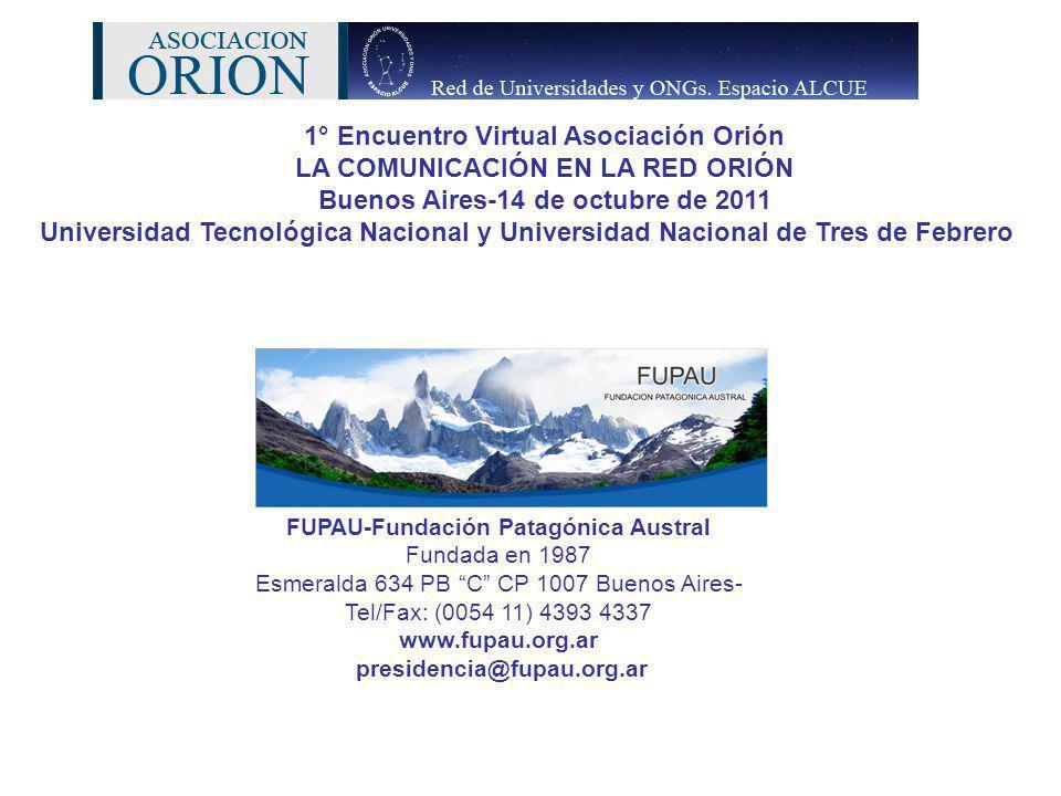 1° Encuentro Virtual Asociación Orión LA COMUNICACIÓN EN LA RED ORIÓN