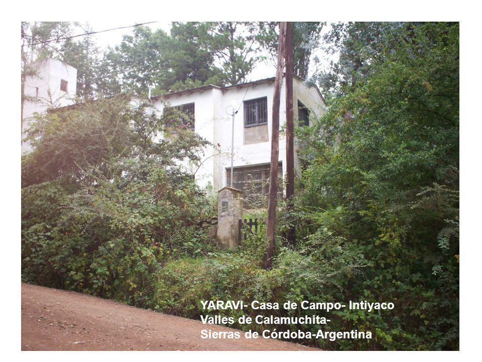 YARAVI- Casa de Campo- Intiyaco