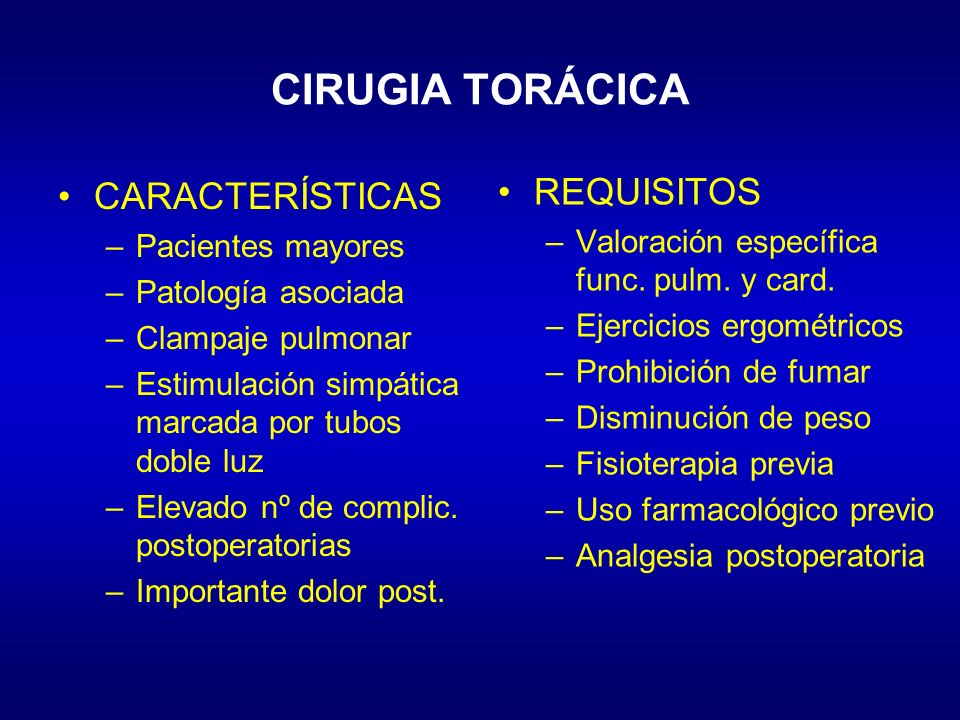 CIRUGIA TORÁCICA REQUISITOS CARACTERÍSTICAS