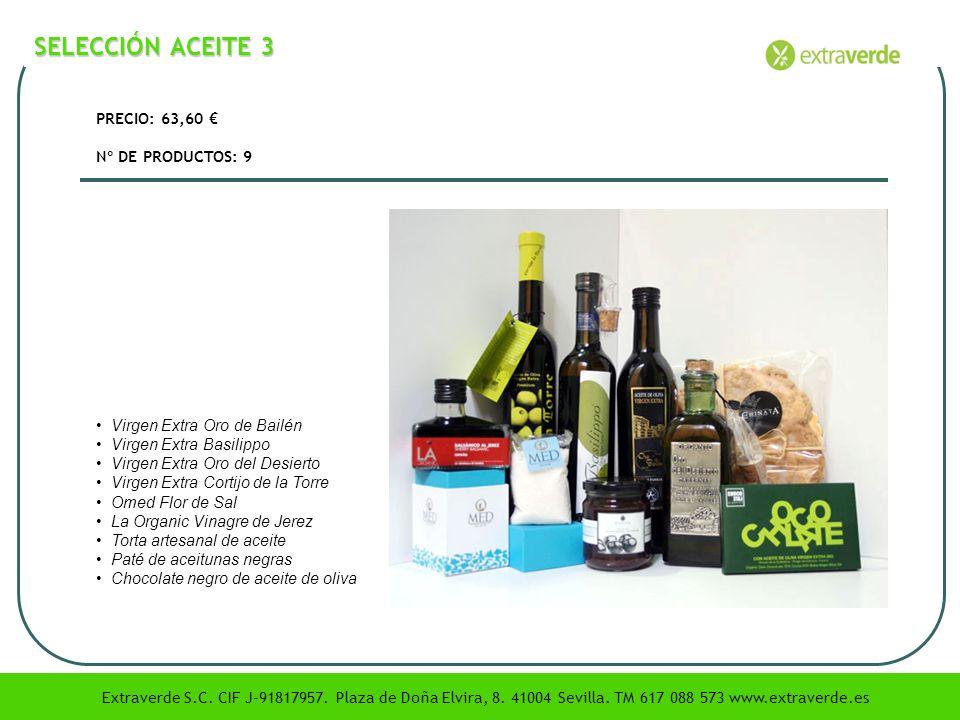 SELECCIÓN ACEITE 3 PRECIO: 63,60 € Nº DE PRODUCTOS: 9