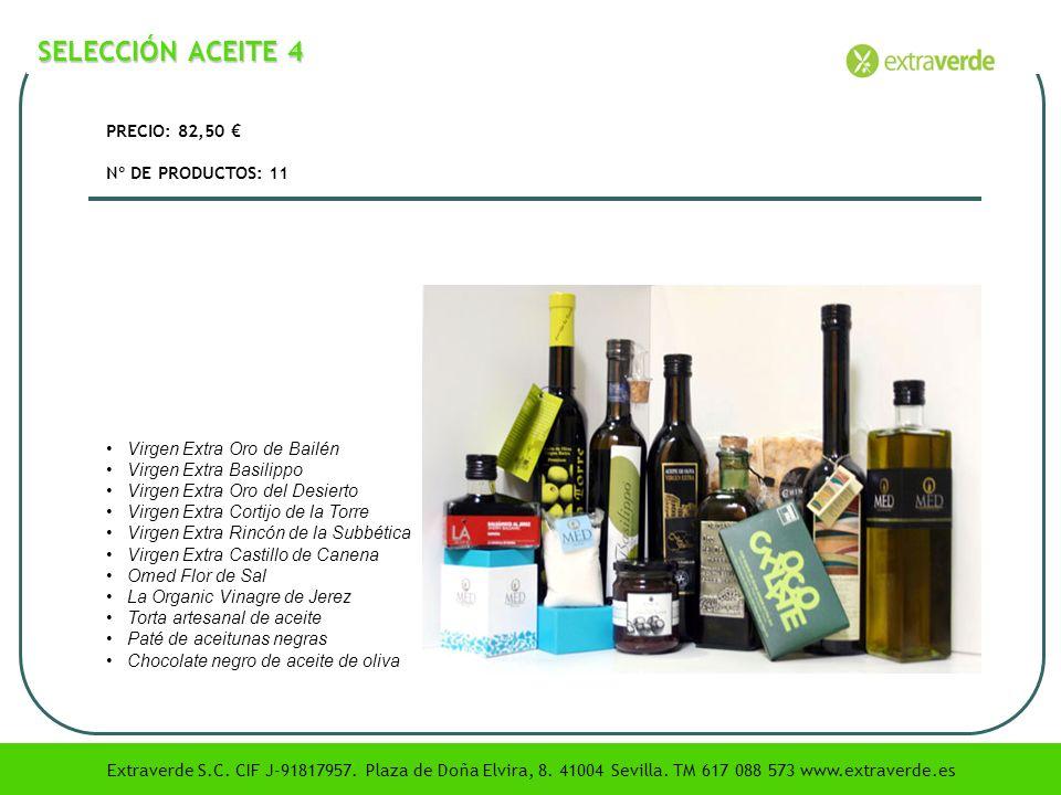 SELECCIÓN ACEITE 4 PRECIO: 82,50 € Nº DE PRODUCTOS: 11