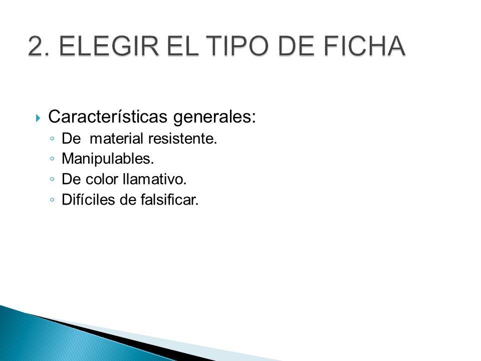 2. Elegir el tipo de ficha Características generales: