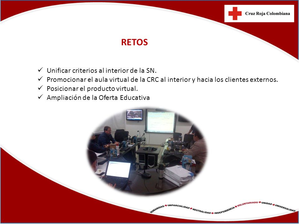 RETOS Unificar criterios al interior de la SN.