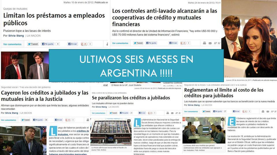 ULTIMOS SEIS MESES EN ARGENTINA !!!!!