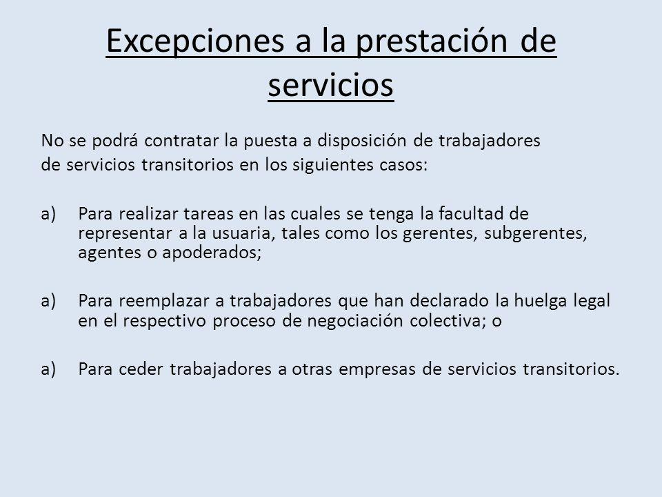 Excepciones a la prestación de servicios