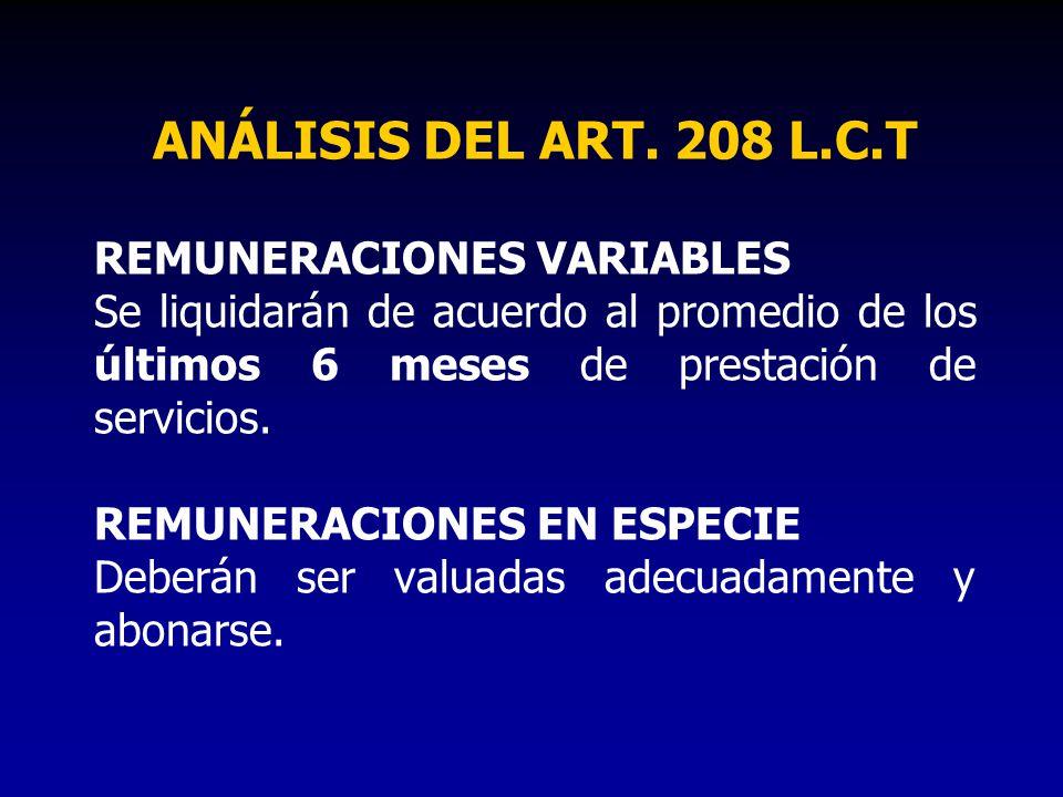 ANÁLISIS DEL ART. 208 L.C.T REMUNERACIONES VARIABLES
