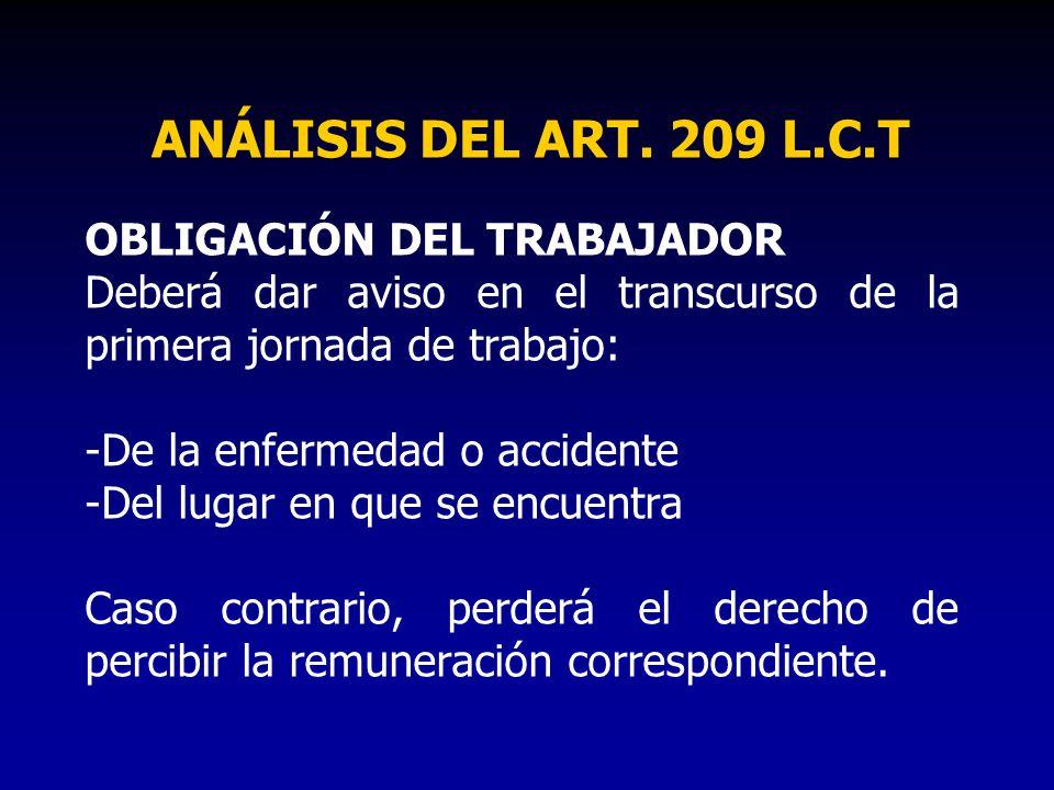 ANÁLISIS DEL ART. 209 L.C.T OBLIGACIÓN DEL TRABAJADOR