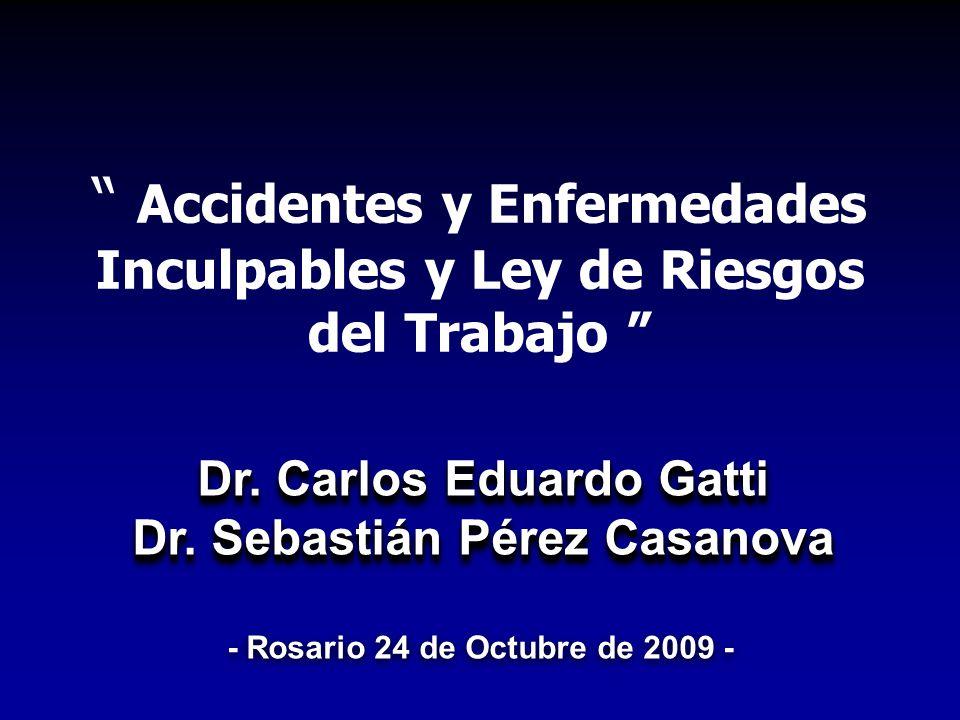 Accidentes y Enfermedades Inculpables y Ley de Riesgos del Trabajo