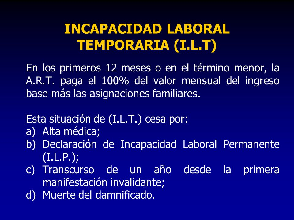 INCAPACIDAD LABORAL TEMPORARIA (I.L.T)