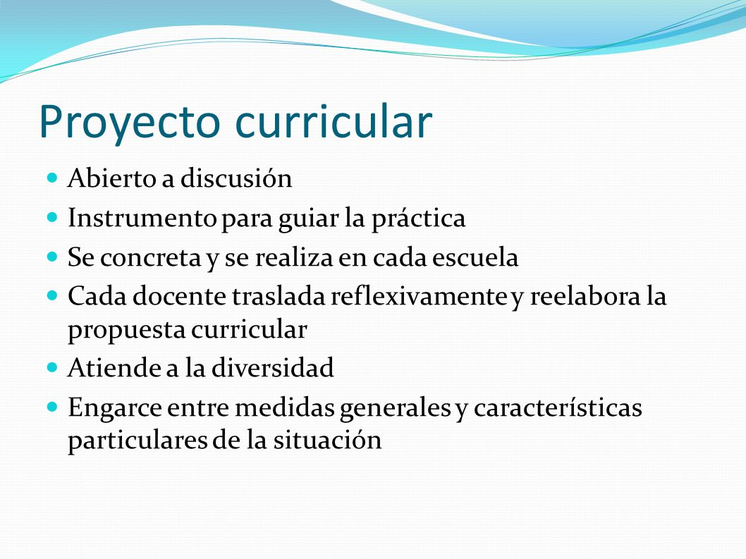 Proyecto curricular Abierto a discusión