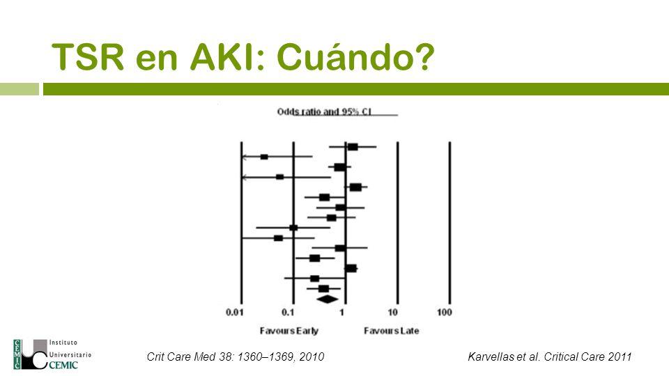 TSR en AKI: Cuándo Crit Care Med 38: 1360–1369, 2010